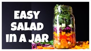 Salad In A Jar- Healthy Made Easy
