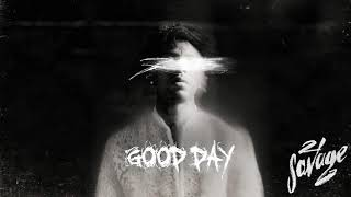 21 Savage - Good Day Feat. Schoolboy Q & Project Pat Type Instrumental Beat