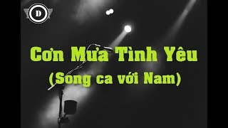 [KARAOKE] Cơn Mưa Tình Yêu - Song ca với Nam (Tone F-F#)