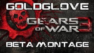 Gears of War 3 Montage | GoldGlove