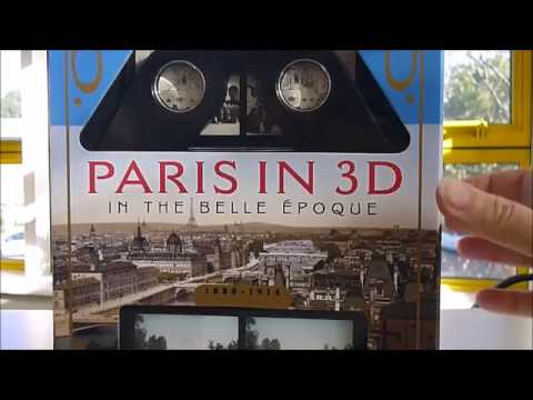 PARIS IN 3D IN THE BELLE EPOQUE: Book & Stereoscopic Viewer