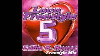 Loco Freestyle Vol.5 - DJ Eddie B. House