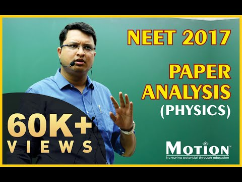 NEET 2017 Paper Analysis Physics by NV Sir (Motion Education Pvt. Ltd.)