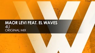 Maor Levi featuring EL Waves - 4U