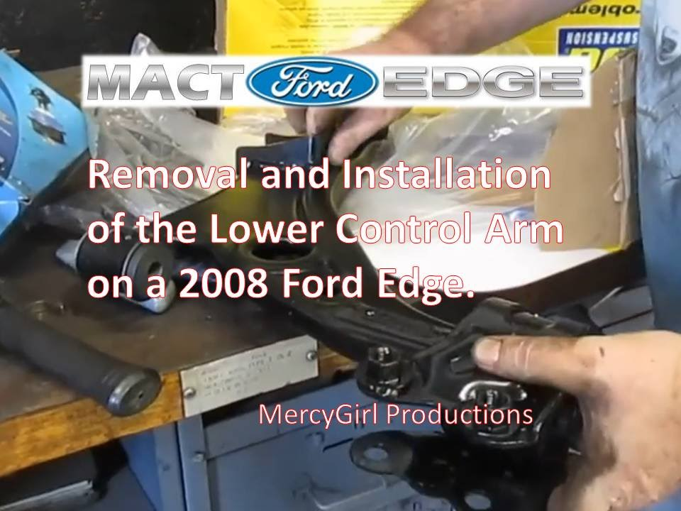 2008 Ford Edge Ball Joint And Lower Control Arm Lca