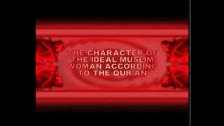 THE CHARACTER OF THE IDEAL MUSLIM WOMAN ACCORDING TO THE QUR'AN