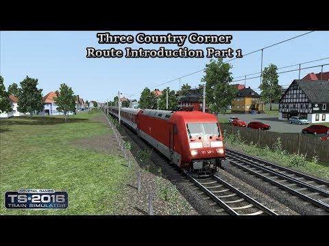 Train Simulator 2016 - Standard Scenario - Three Country Corner - Route Introduction Part 1 Part 1  