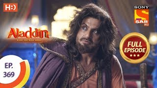 Aladdin  Ep 369  Full Episode  14th January 2020