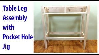 Table Leg Assembly With Only Pocket Hole Joinery - A Woodworkweb Video