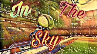 200 Abo Special/In The Sky a Rocket league Montage