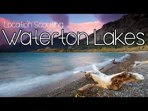 Photography Location Scouting in Waterton Lakes National Park
