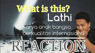 Download KAMAY REACTION | LATHI | KARYA LOKAL SERASA INTERNASIONAL