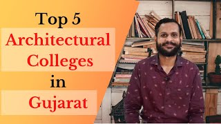 Top Architecture Colleges in Gujarat   B.Arch College in Gujarat   Best College in Gujarat
