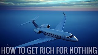 Getting Rich For Nothing?