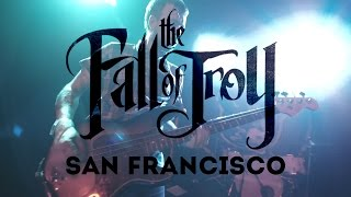 The Fall of Troy -  San Francisco - Full concert
