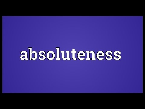 Absoluteness Meaning