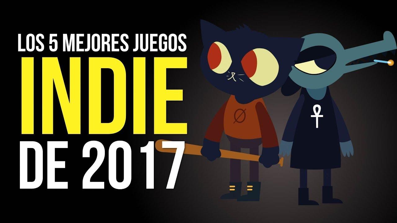 Los 5 Mejores Juegos Indie De 2017 Youtube