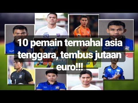 10 Pemain Termahal Asia Tenggara