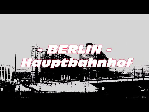 BERLINO, STAZIONE CENTRALE - BERLINER HAUPTBAHNHOF - BERLIN CENTRAL STATION