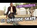 GTA San Andreas CJ aprende Skate Loquendo