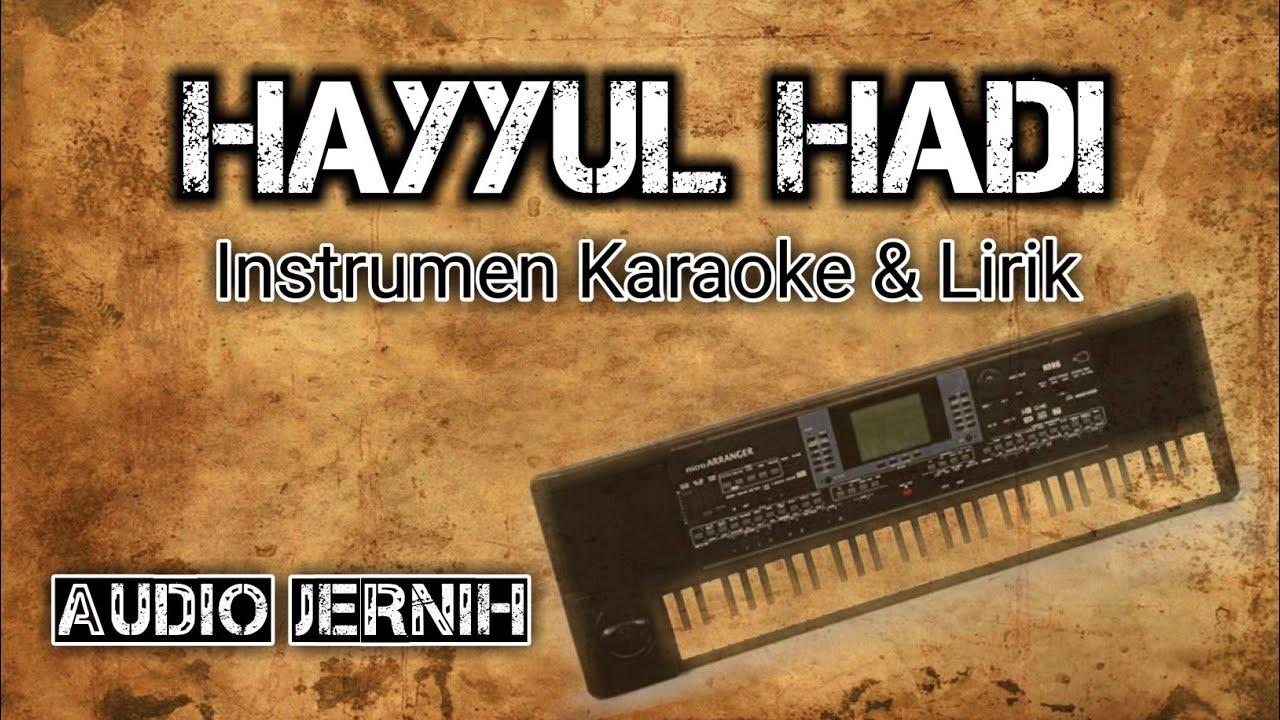 HAYYUL HADI | Instrumen [Karaoke + Lirik] Audio Jernih