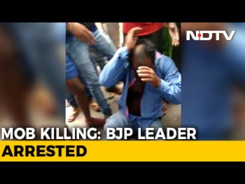 BJP Leader Arrested In Jharkhand Lynching Of Man Accused Of Carrying Beef