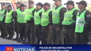 Policía se encuartela por movilización  de al COD