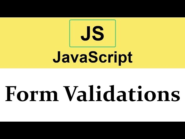 #26 Form Validations in JavaScript
