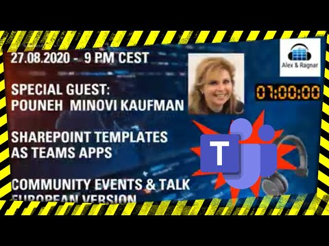 "Pouneh Kaufman 6 Best practices on Teams Adoption in the ""Alex & Ragnar"" show from August 27th 2020"