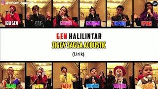 Ziggy Zagga Acoustic Lirik - Gen Halilintar (Terbaru 2020) | Gen Halilintar Song Lirik