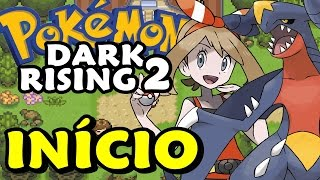 Pokémon Dark Rising 2 (Detonado - Parte 1) - O Início