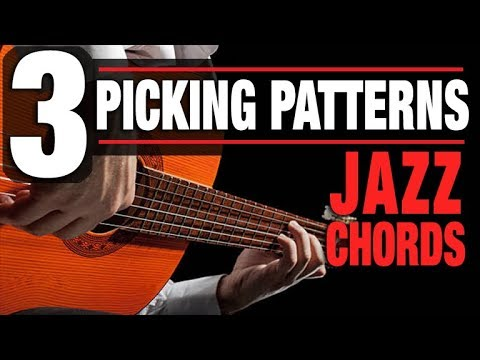 3 Fingerpicked Patterns (for Jazz Chords)