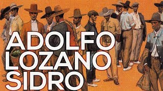 Adolfo Lozano Sidro: A collection of 98 works (HD)