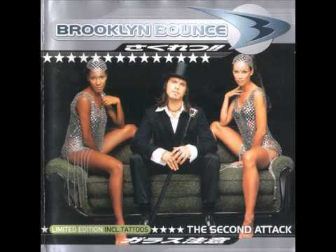 Brooklyn Bounce - The Second Attack (Full Album)