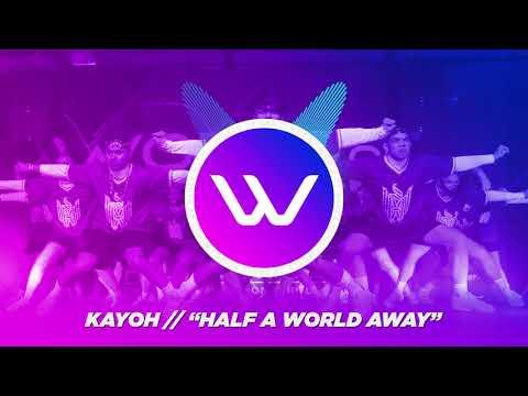 Kayoh- Half a World Away