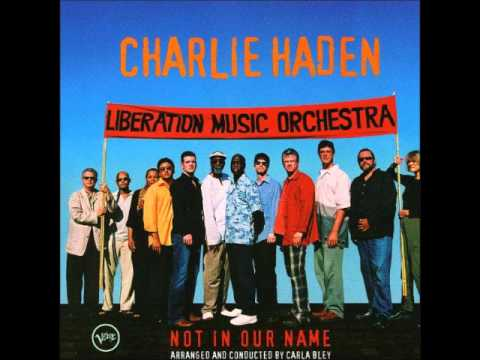 Charlie Haden - Not In Our Name