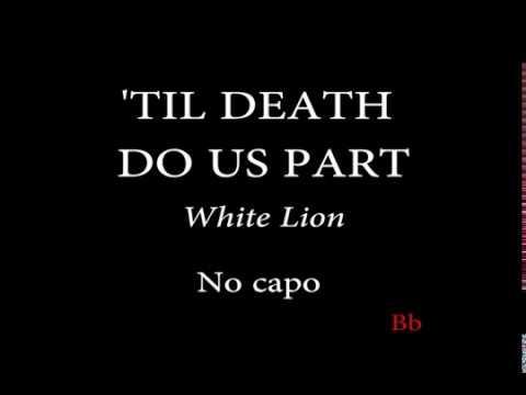 TIL DEATH DO US PART - WHITE LION