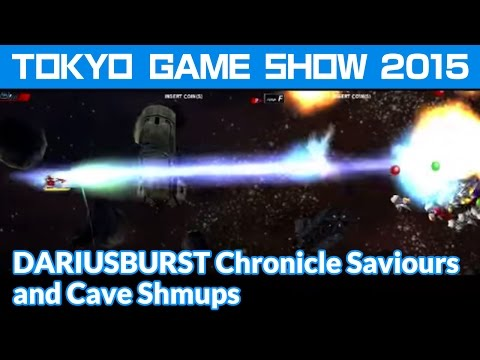 [TGS2015] DARIUSBURST Chronicle Saviours and Cave Shmups