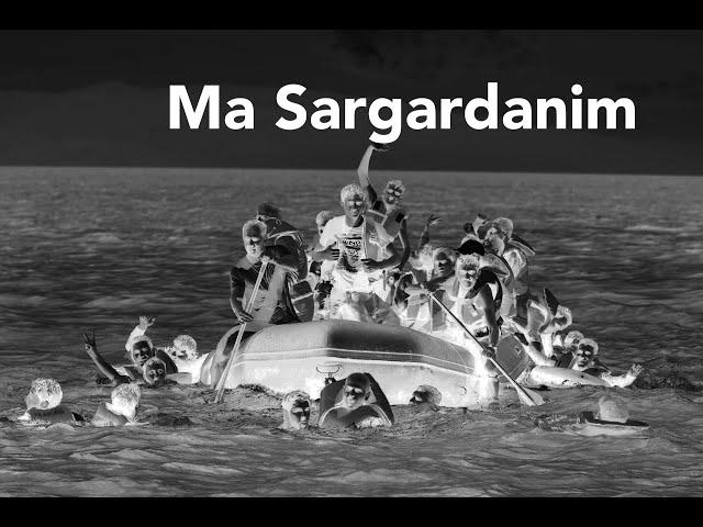Ma Sargardanim