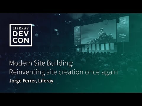 Modern Site Building: Reinventing site creation once again