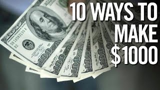 10 WAYS TO MAKE $1000 🤑 How To Make Money At Any Age!