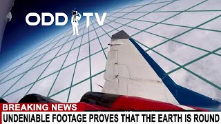 BREAKING: UNDENIABLE VIDEO PROVES THAT THE EARTH IS ROUND - THE ULTIMATE O.D.D. TV REBUKE - PART 2 -