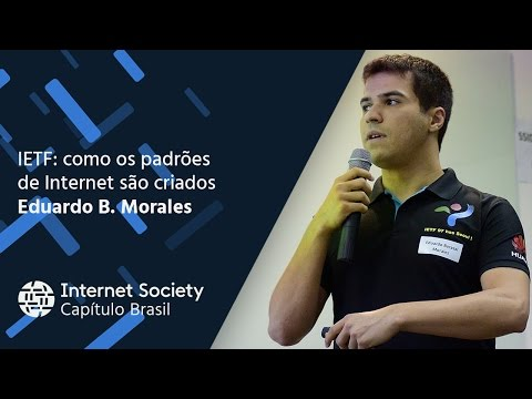 Encontro Anual ISOC Brasil 2016: IETF
