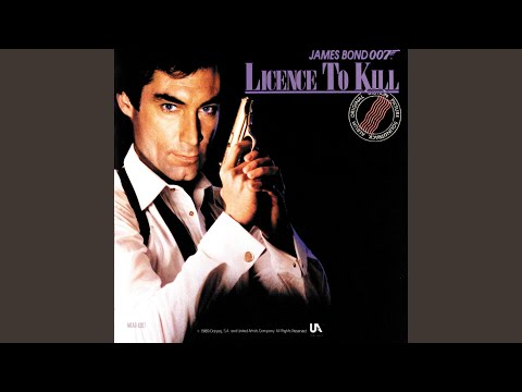 Licence Revoked (Licence To Kill/Soundtrack Version)
