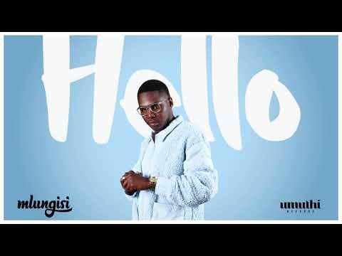 Download mlungisi hello