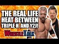 The Real Life HEAT Between Triple H and Chris Jericho!