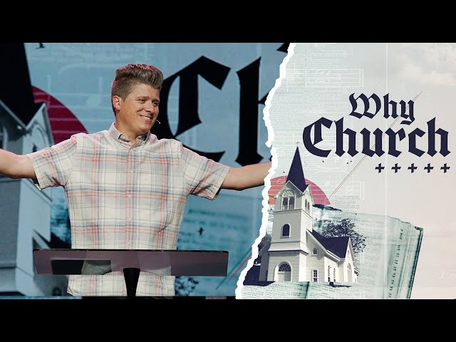 Why Church? & Other Questions