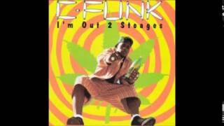Download C-Funk - I'm Out 2 Stoages Full Album MP3 song and Music Video