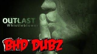 ★★Outlast WhistleBlower Part 1- BHD Dubz #4 - Voice Over Dub Comedy Spoof (BlastphamousHD)