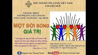 HTTL HUẾ - Chương trình thờ phượng Chúa - 26/09/2021